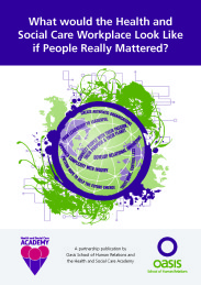 What would the Health and Social Care Workplace look like if people really mattered? front cover