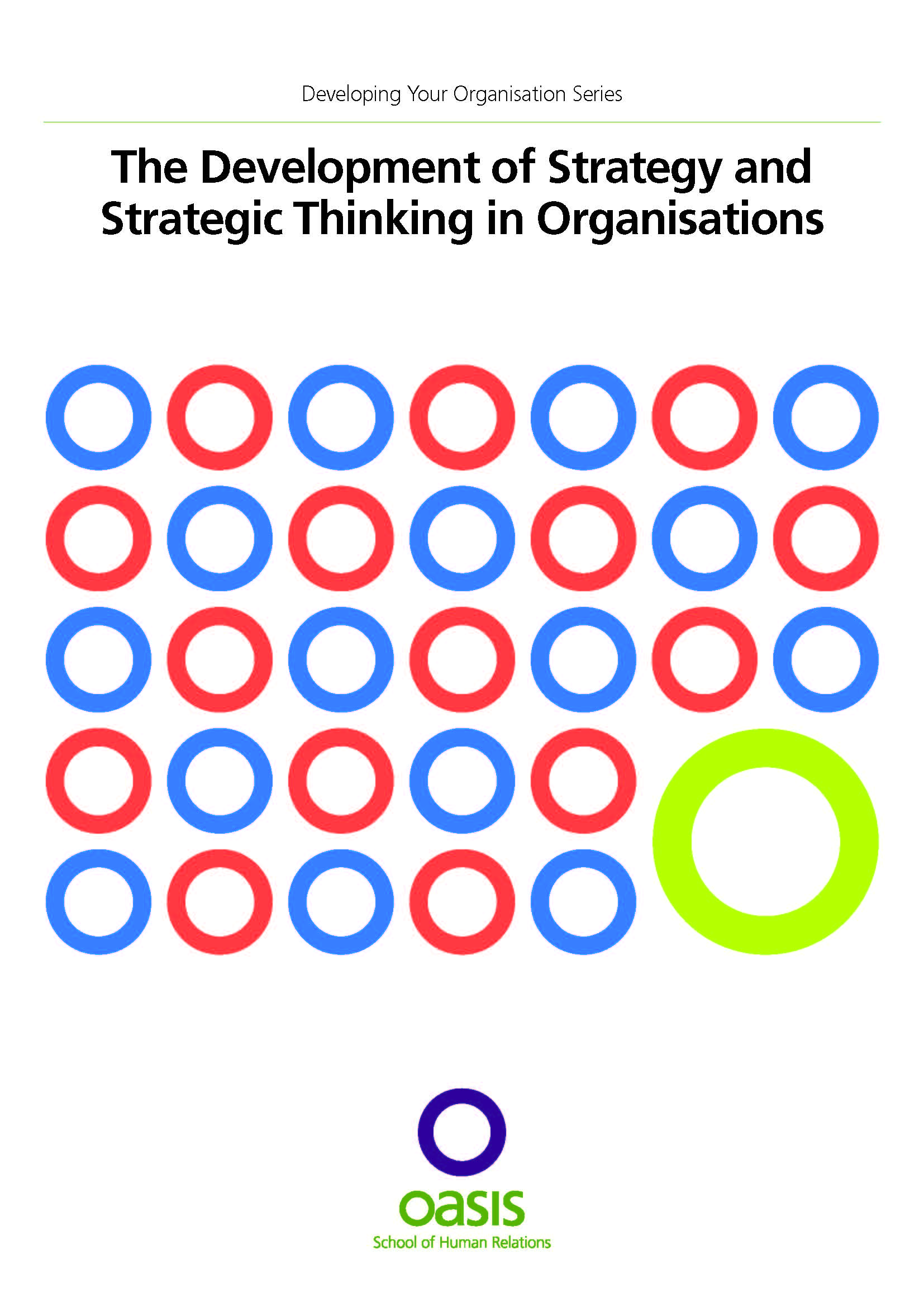 The Development of Strategy and Strategic Thinking in Organisations