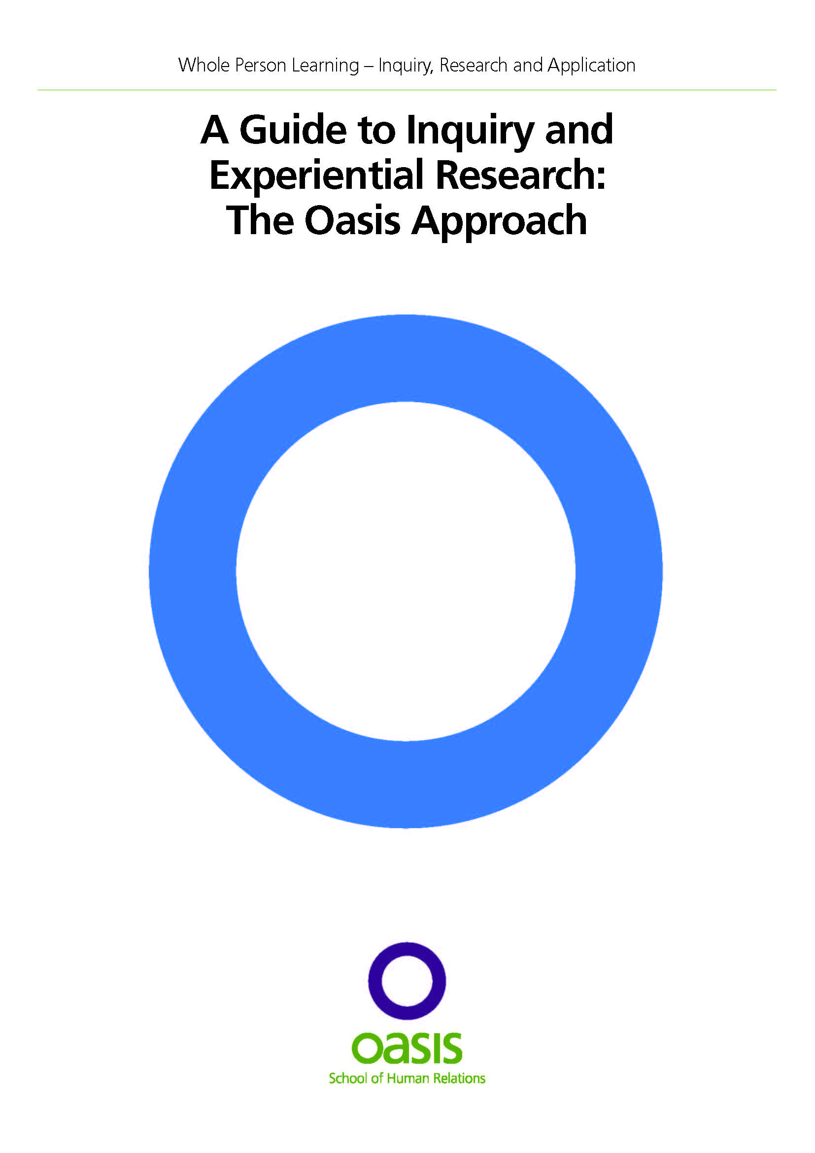 A Guide to Inquiry and Experiential Research: The Oasis Approach