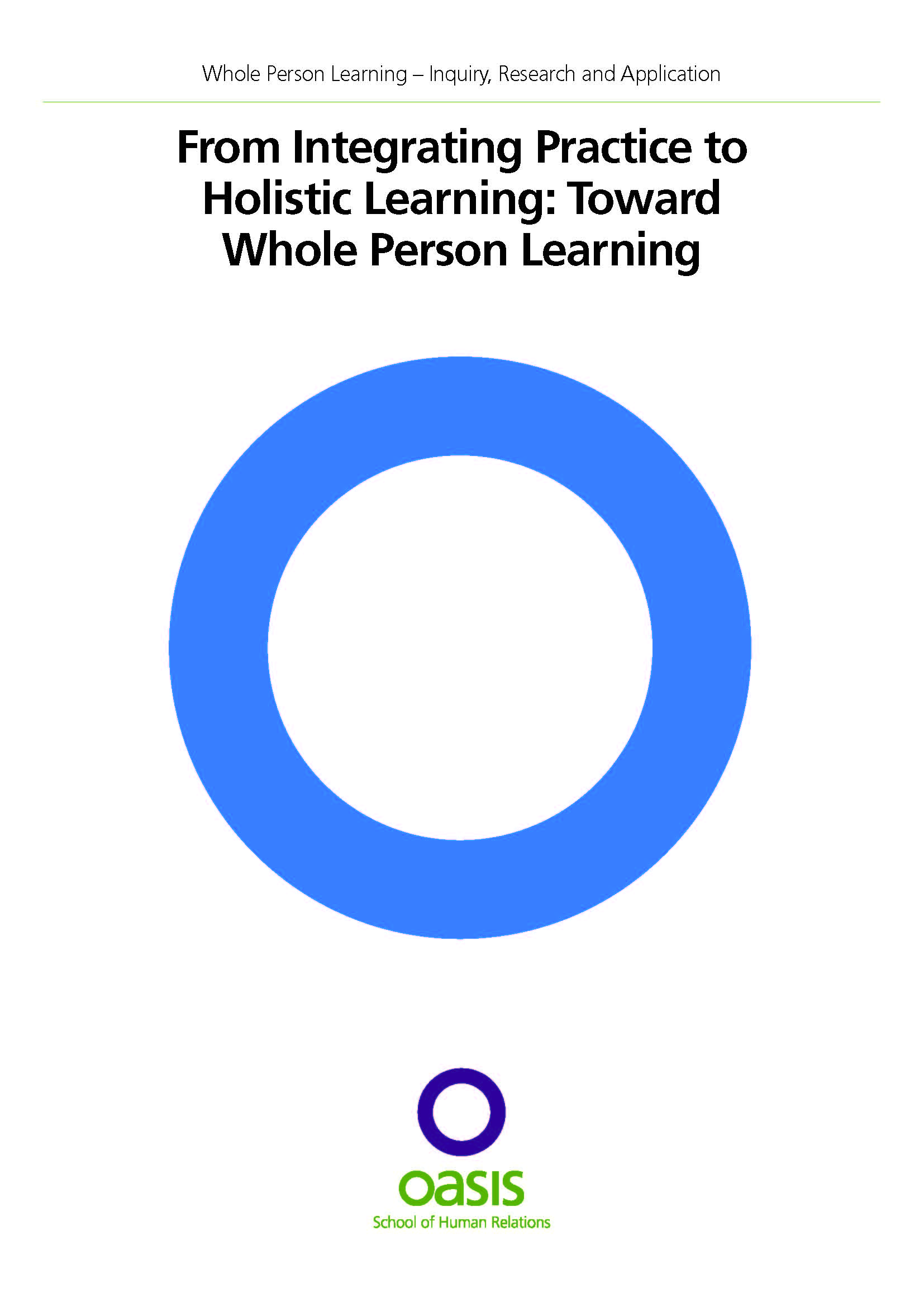 From Integrated Practice to Holistic Learning: Toward Whole Person Learning