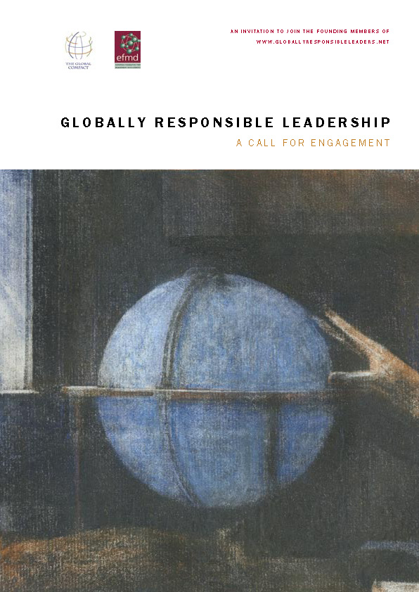 Globally Responsible Leadership: A Call for Engagement