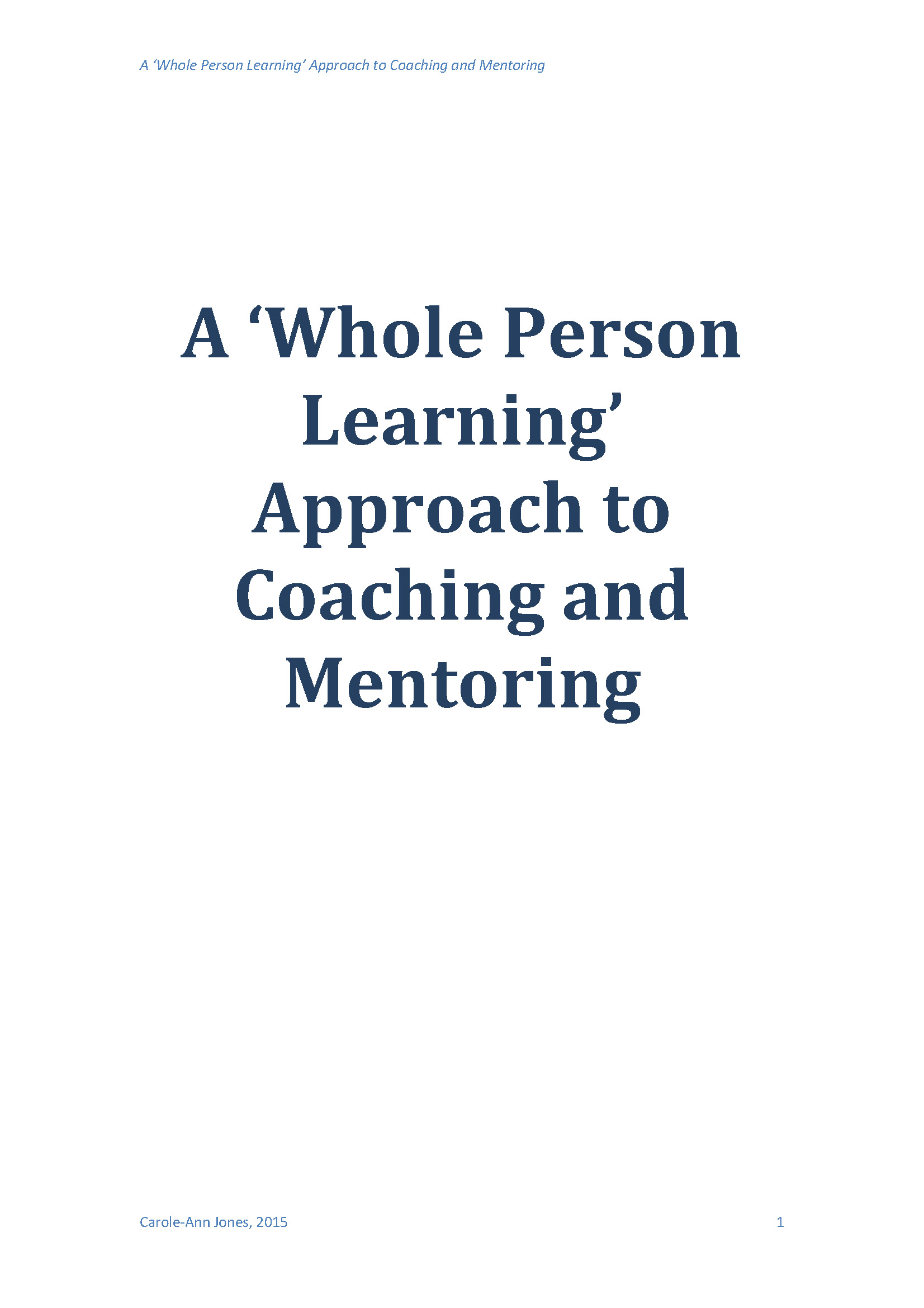 A Whole Person Learning Approach to Coaching and Mentoring