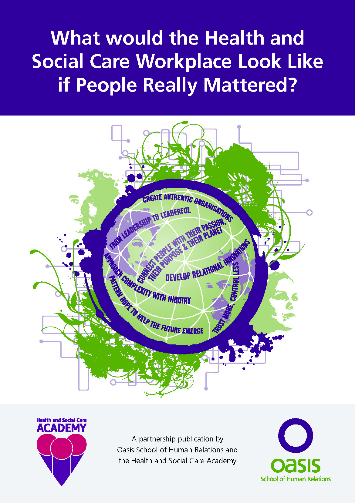What would the Health and Social Care Workplace Look Like if People Really Mattered?