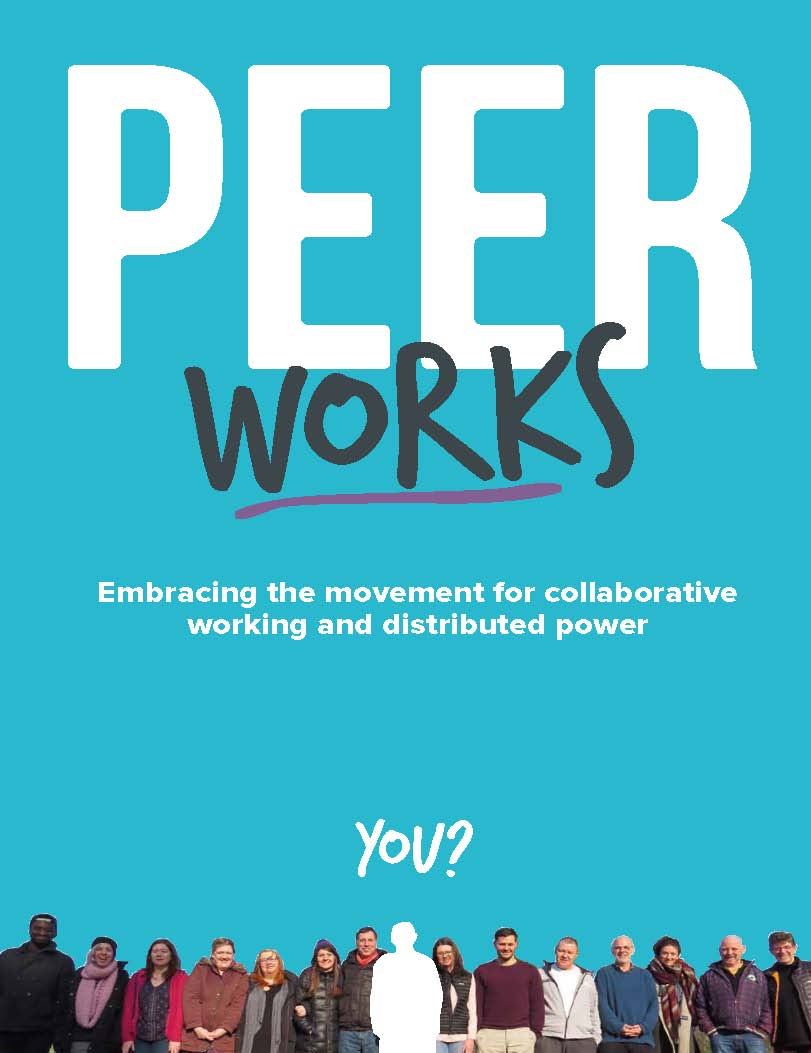 PEERworks: A Guide to Collaborative Working