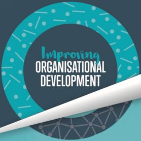 Improving Organisational Development