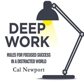Book Review: Deep Work by Cal Newport